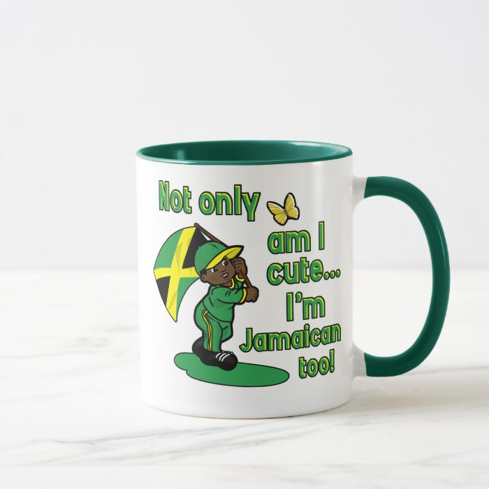 Not only am I cute I'm Jamaican too! Mug