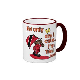 Not only am I cute I'm Trini too Mugs