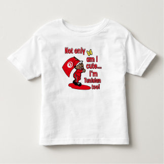 Not only am I cute I'm Tunisian too! Toddler T-Shirt