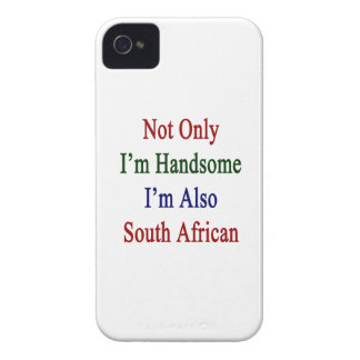 Not Only I'm Handsome I'm Also South African iPhone 4 Cases