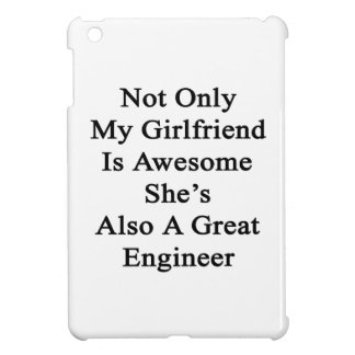 Not Only My Girlfriend Is Awesome She's Also A Gre iPad Mini Cover