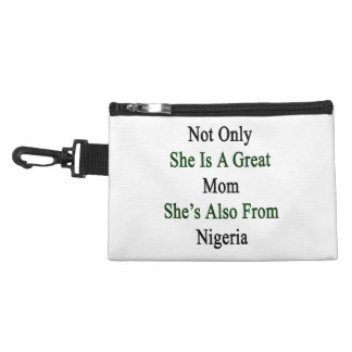 Not Only She Is A Great Mom She's Also From Nigeri Accessories Bag