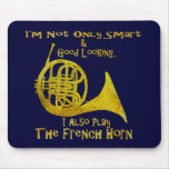 Not Only Smart French Horn Mouse Mat