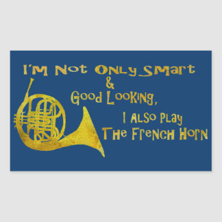 Not Only Smart French Horn Rectangular Sticker
