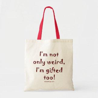 Not Only Weird
