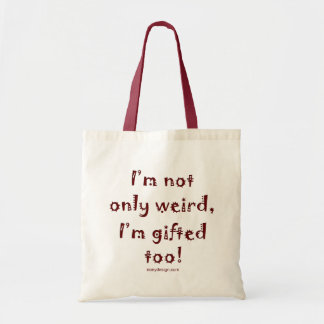 Not Only Weird Budget Tote Bag
