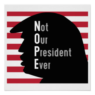 Not Our President Poster