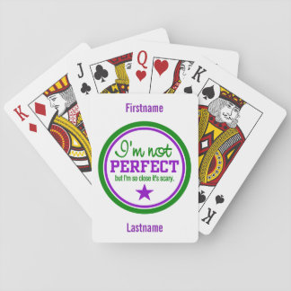 Not Perfect custom playing cards