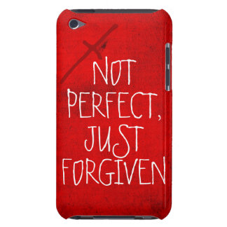 NOT PERFECT, JUST FORGIVEN ipod touch case