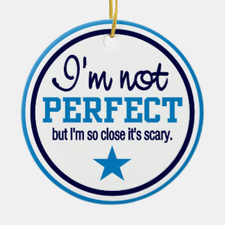 NOT PERFECT ornament - blue, customizable