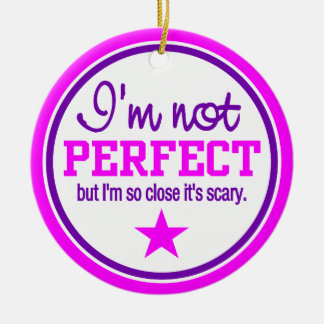 NOT PERFECT ornament - pink, customizable