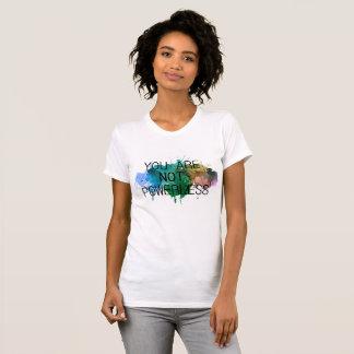 Not powerless T-Shirt