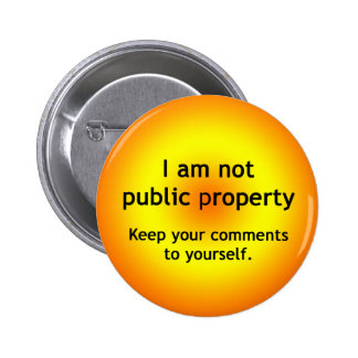 Not Public Property 6 Cm Round Badge