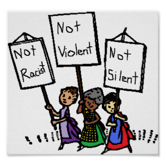 Not racist not violent not silent sign poster