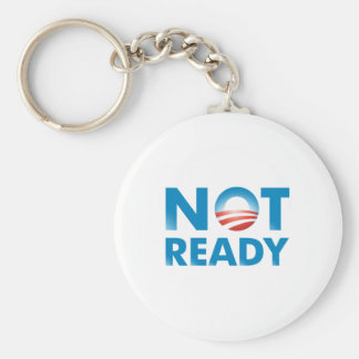 NOT READY BASIC ROUND BUTTON KEY RING