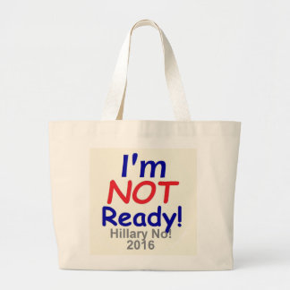 Not Ready Republican Jumbo Tote Bag