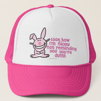 Not Reminding You Trucker Hat