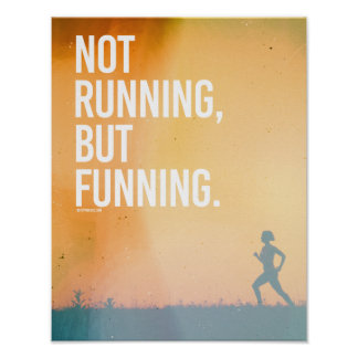 Not running, but funning -   Running Fitness -.png Poster