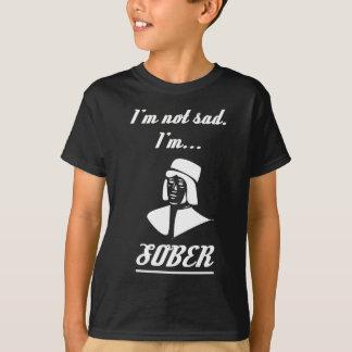 Not Sad But Sober T-Shirt