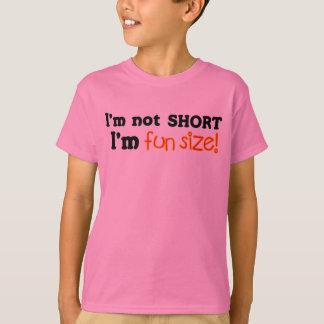 Not Short, Just Fun Size T-Shirt