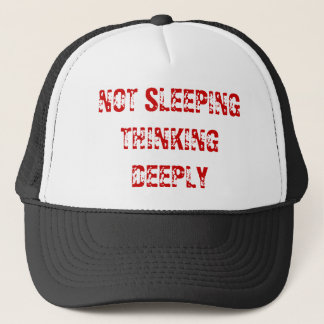Not Sleeping Thinking Deeply Hat