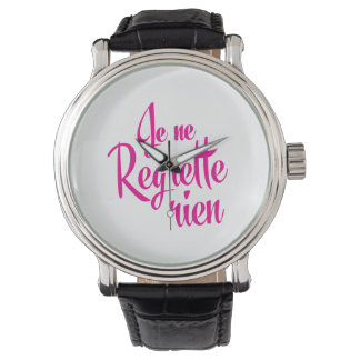 Not sorry about anything - Je ne Regrette Rien Wristwatch