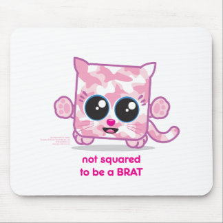 Not Squared to be a Brat Pink Mouse Pads