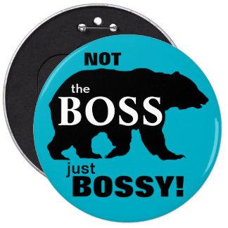 Not the Boss Big Bossy Bear Blue 6 Cm Round Badge