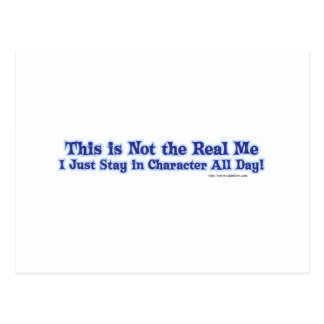 Not the real me. postcard
