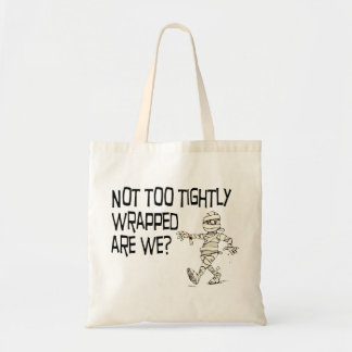 Not tightly wrapped budget tote bag
