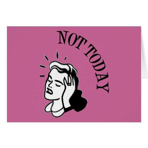 Not Today - Retro Lady With Headache Greeting Cards