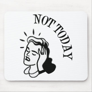 Not Today - Retro Lady With Headache Mouse Pad