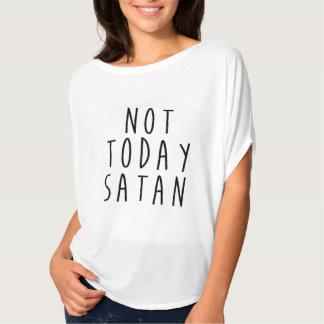 NOT TODAY SATAN - Christian Shirt