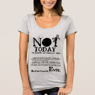 NOT TODAY Slogan Statement Sweater