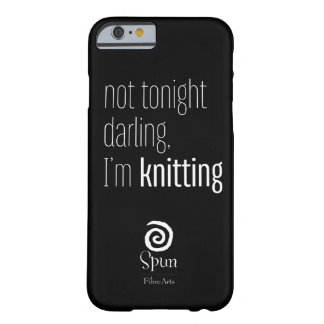 Not Tonight Darling Phone Case by Spun Fibre Arts