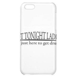 Not Tonight Ladies iPhone 5C Cover