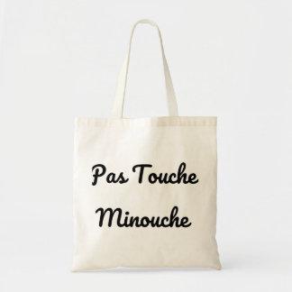 Not touches Minouche