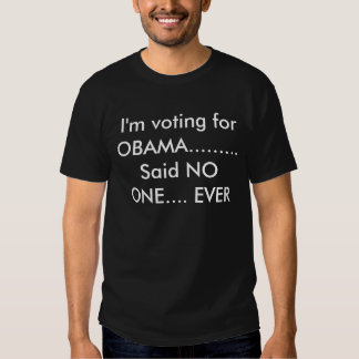 NOT VOTING FOR OBAMA TSHIRTS
