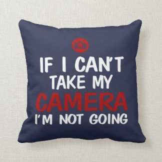 NOT WITHOUT CAMERA CUSHION