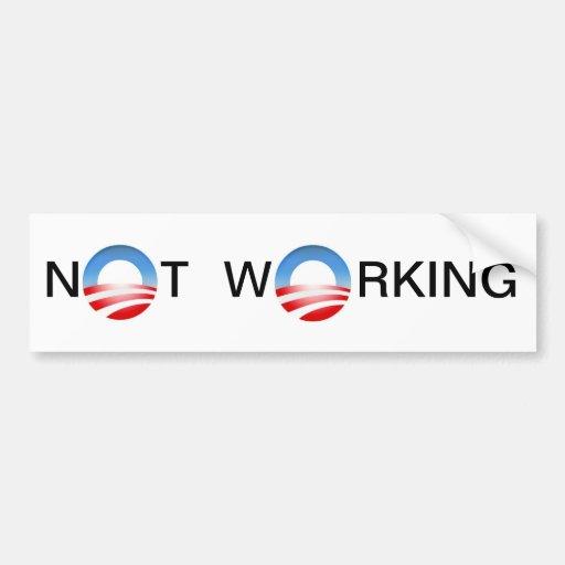 NOT WORKING Bumper Sticker