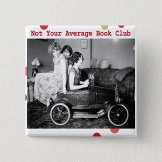 Not your average book club 15 cm square badge