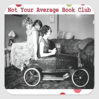 Not your average book club square sticker