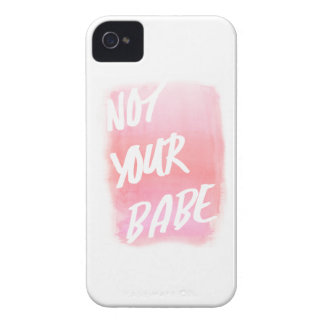 not your babe. Case-Mate iPhone 4 cases