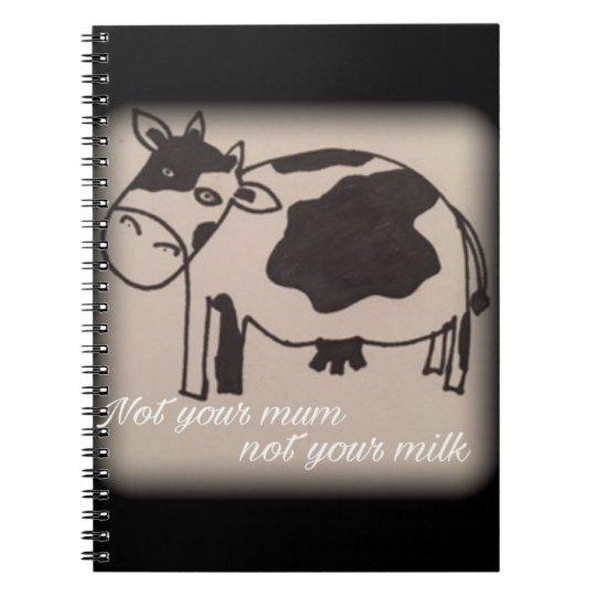 Not your mum, not your milk vegan cow