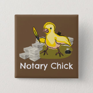 Notary Chick with Feather Quill and Documents 15 Cm Square Badge
