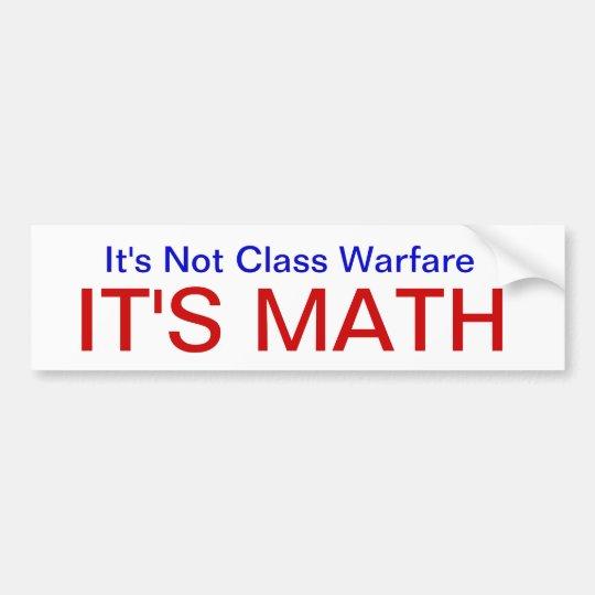 NotClassWarfareMath Bumper Sticker