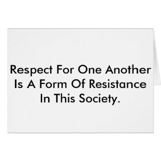 Note card saying respect is resistance.
