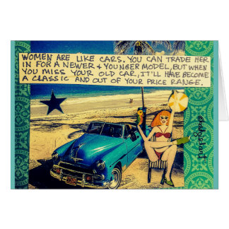 Note card – Women are like cars. You can trade her