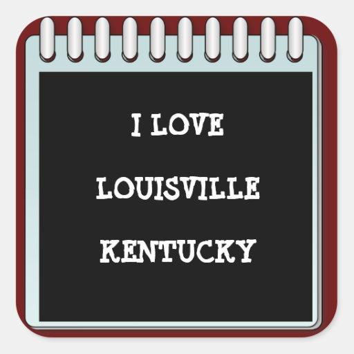 Note: I LOVE LOUISVILLE, KENTUCKY Stickers