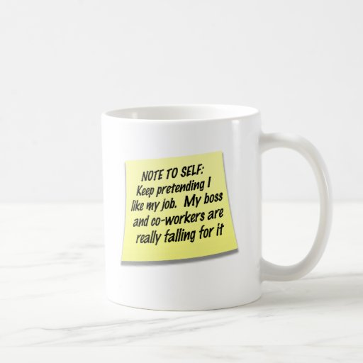 Note to Self Coffee Mug